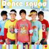Dance Squad/ Unang Album