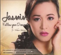 Jasmin / Follow Your Dream