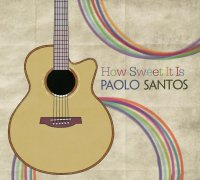 Paolo Santos / How Sweet It Is