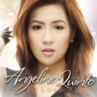Angeline Quinto / Fall In Love Again