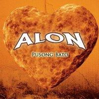 アロン (Alon) / Pusong Bato