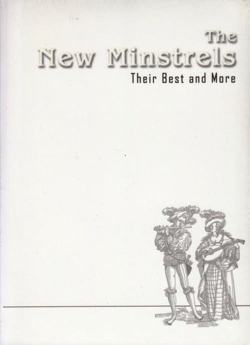 The New Minstrels / Their Best And More