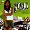 Miki / That Vibe