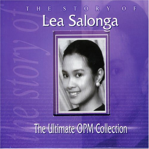 Lea Salonga / The Story of Lea Salonga(The Ultimate OPM Collection)