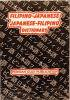 FILIPINO - JAPANESE / JAPANESE - FILIPINO DICTIONARY