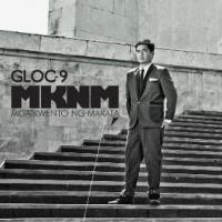 Gloc 9 / MKNM (Mga Kwento Ng Makata)