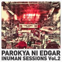Parokya Ni Edgar / Inuman Sessions vol.2