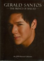 Gerald Santos / The Prince Of Ballad