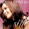 Sitti Navarro (シッティ・ナヴァロ) / Bossa Covers (Special Japan Edition)