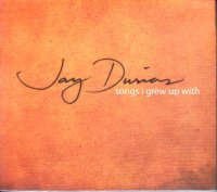 Jay Durias / Songs I Grew Up With