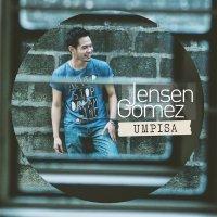 Jensen Gomez / Umpisa