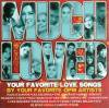 V.A / MUCH LOVED (Your Favorite Love Songs)