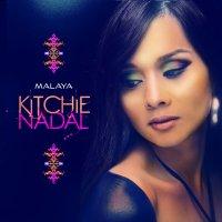 Kitchie Nadal / Malaya