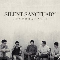 Silent Sanctuary / Monodramatic