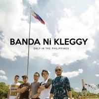 Banda Ni Kleggy (バンダ・ニ・クレギィ) / Only In The Philippines