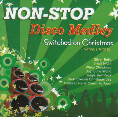 V.A / Non-Stop Disco Medley Switched on Christmas