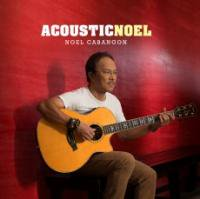 Noel Cabangon (ノエル・カバンゴン) / Acoustic Noel