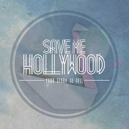Save Me Hollywood / Your Story To Tell