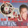 Ogie Alcasid / O A sa hits live 2CD