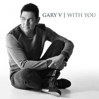 Gary Valenciano / With You