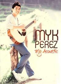 Myk Perez / My Acoustic