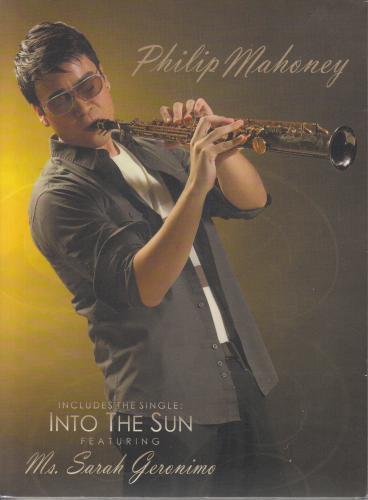 Philip Mahoney / Into The Sun