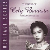 Cely Bautista / The Best of Cely Bautista Heritage Series (vol.1)