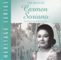 Carmen Soriano / The Best of Carmen Soriano Heritage Series