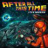 Itchyworms / After All This Time