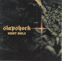 Slapshock / Night Owls