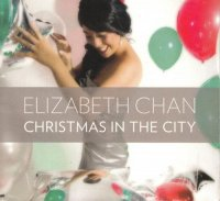 Elizabeth Chan / Christmas In The City