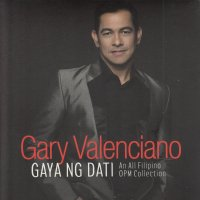 Gary Valenciano / Gaya Ng Dati (An All Filipino OPM Collection) 2CD