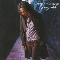Jimmy Marquez / By My Side