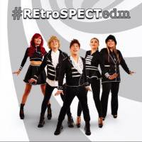 Retrospect / #REtroSPECTedm