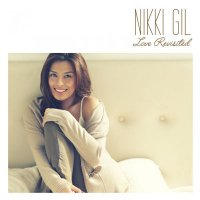 Nikki Gil / Love Revisited