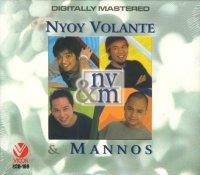 Nyoy Volante & Mannos