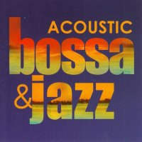 Angela / Acoustic Bossa & Jazz 2CD