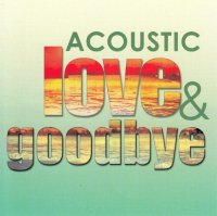Angela / Acoustic Love & Goodbye 2CD