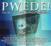 V.A / PWEDE! - The Best Of OPM Ultimate Collection