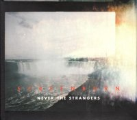 Never The Strangers / Screen Burns