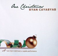 Ryan Cayabyab / One Christmas