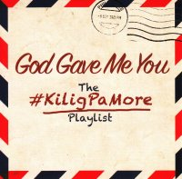 V.A / God Gave Me You the # Kilig Pa More playlist 2CD