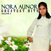 ノラ・オーノール (Nora Aunor) / Greatest Hits vol.4