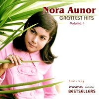ノラ・オーノール (Nora Aunor) / Greatest Hits vol.1