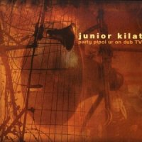 Junior Kilat / Party Pipol Ur On Dub TV CD+DVD