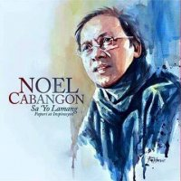 Noel Cabangon / Sa 'Yo Lamang (Papuri at Inspiration)