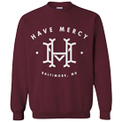 Have Mercy - Fall (Maroon) (Sweat) [入荷予約商品]