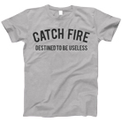 Catch Fire - Destined To Be (Heather Grey) [入荷予約商品]