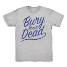 Bury Your Dead - Script (Heather Grey) [入荷予約商品]