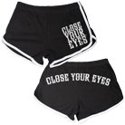 Close Your Eyes - We Will Overcome (Track Shorts) [girl's] [入荷予約商品]
